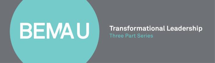 BEMA-U Transformational Leadership